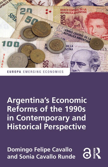 Argentina's Economic Reforms of the 1990s in Contemporary and Historical Perspective book cover