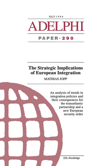The Strategic Implications of European Integration book cover