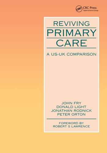 Reviving Primary Care A US-UK Comparison book cover