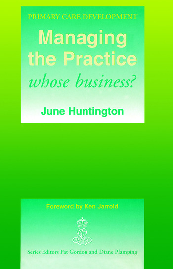 Managing the Practice Whose Business? book cover