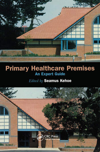 Primary Healthcare Premises An Expert Guide book cover
