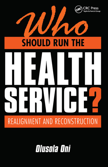 Who Should Run the Health Service? Realignment and Reconstruction book cover