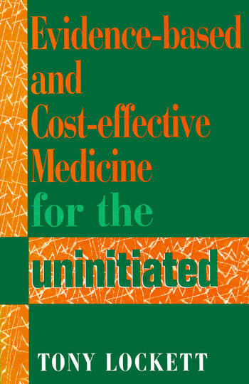 Evidence-Based and Cost-Effective Medicine for the Uninitiated book cover