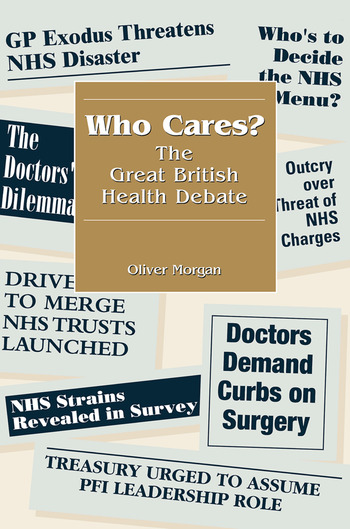 Who Cares? The Great British Health Debate book cover