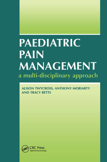 Paediatric Pain Management A Multi-Disciplinary Approach book cover