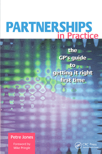 Partnerships in Practice The GP's Guide to Getting it Right First Time book cover