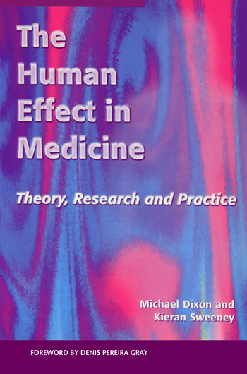 The Human Effect in Medicine Theory, Research and Practice book cover