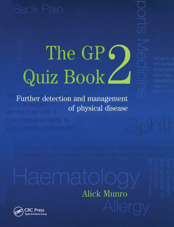 The GP Quiz Book 2 Further detection and management of physical disease book cover