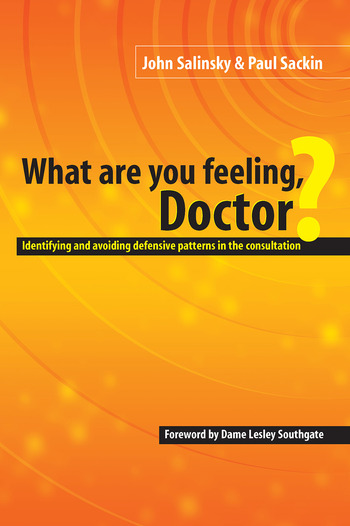 What are You Feeling Doctor? Identifying and Avoiding Defensive Patterns in the Consultation book cover