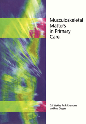 Musculoskeletal Matters in Primary Care book cover