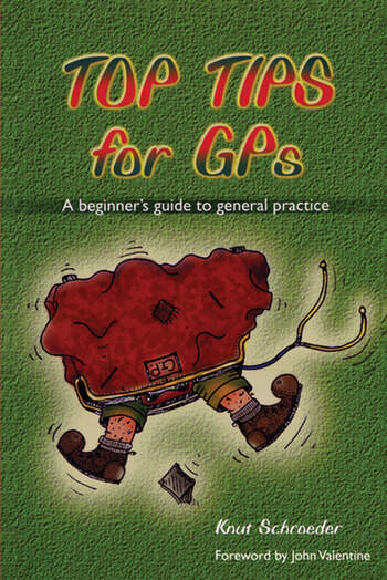 Top Tips for GPs A Beginner's Guide to General Practice book cover
