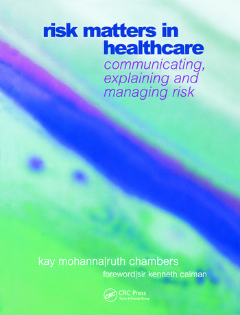 Risk Matters in Healthcare Communicating, Explaining and Managing Risk book cover