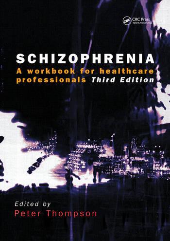 Schizophrenia A Workbook for Healthcare Professionals book cover