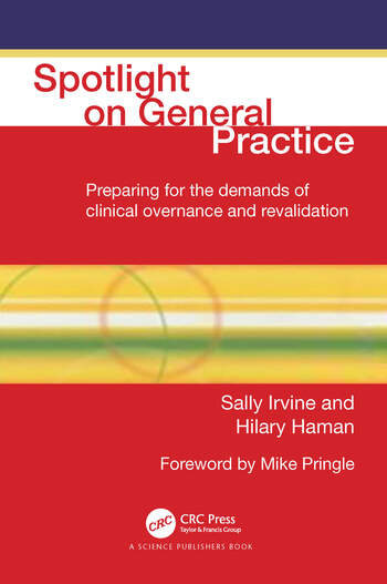 Spotlight On General Practice Preparing for the Demands of Clinical Governance and Revalidation book cover