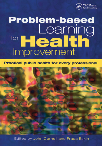 Problem-Based Learning for Health Improvement Practical Public Health for Every Professional book cover