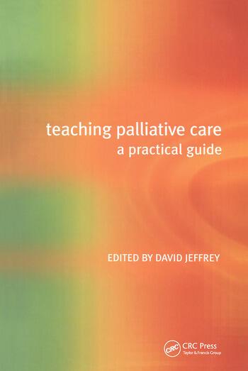 Teaching Palliative Care A Practical Guide book cover