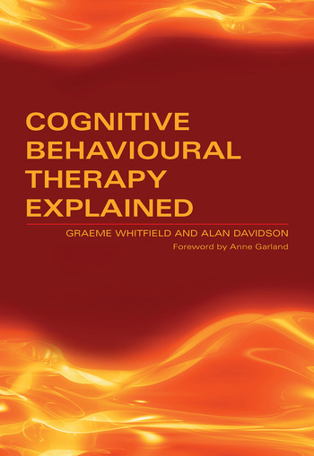 Cognitive Behavioural Therapy Explained book cover