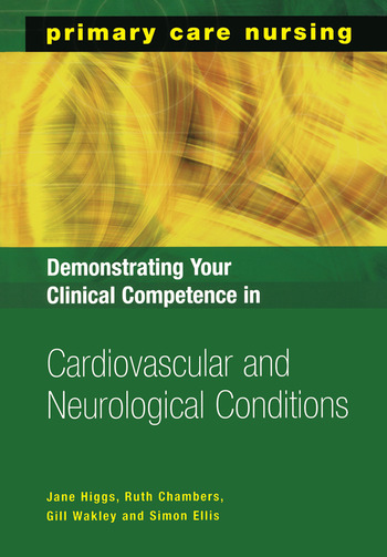Demonstrating Your Clinical Competence in Cardiovascular and Neurological Conditions book cover