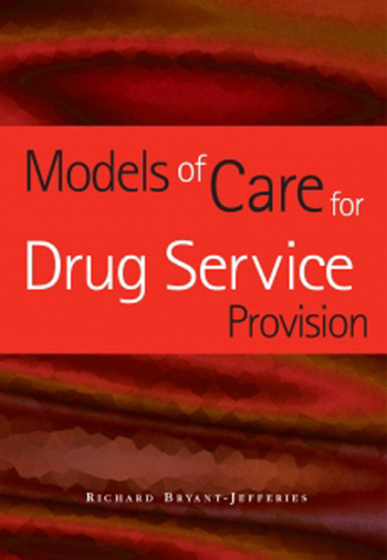Models of Care for Drug Service Provision book cover