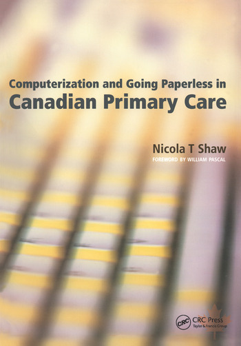 Computerization and Going Paperless in Canadian Primary Care book cover