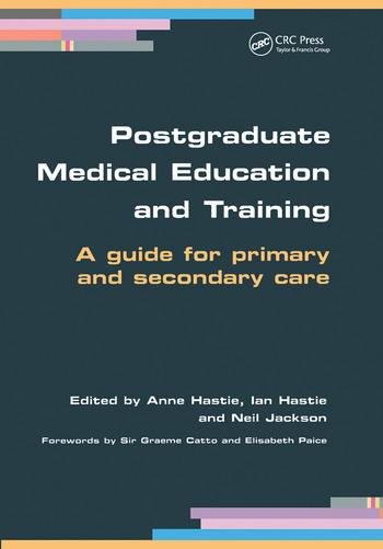Postgraduate Medical Education and Training A Guide for Primary and Secondary Care book cover