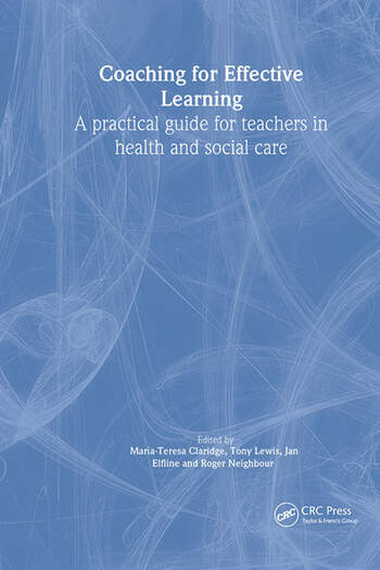 Coaching for Effective Learning A Practical Guide for Teachers in Healthcare book cover