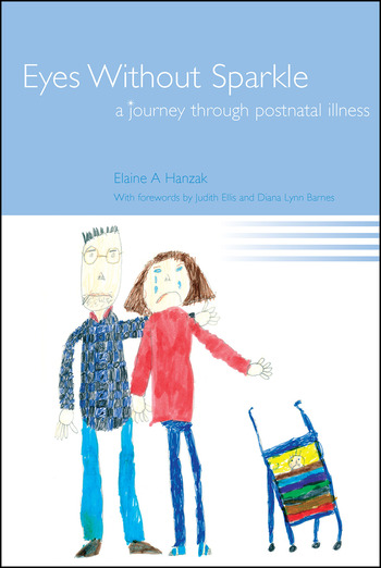 Eyes Without Sparkle A Journey Through Postnatal Illness book cover