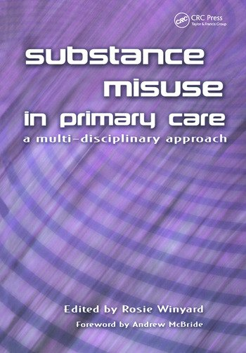 Substance Misuse in Primary Care A Multi-Disciplinary Approach book cover