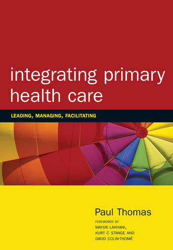 Integrating Primary Healthcare Leading, Managing, Facilitating book cover