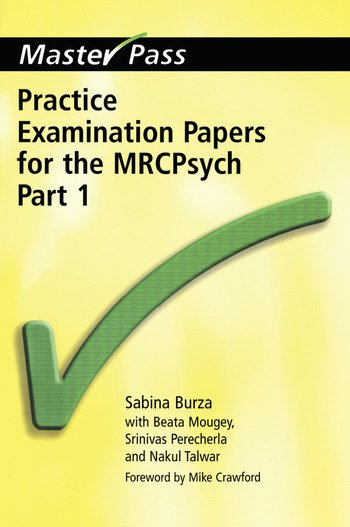 Practice Examination Papers for the MRCPsych Part 1 book cover