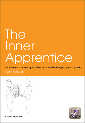The Inner Apprentice An Awareness-Centred Approach to Vocational Training for General Practice, Second Edition book cover
