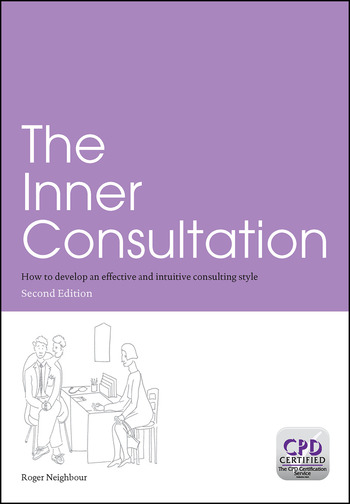 The Inner Consultation How to Develop an Effective and Intuitive Consulting Style, Second Edition book cover
