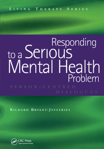 Responding to a Serious Mental Health Problem Person-Centred Dialogues book cover