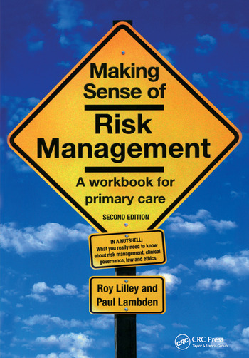 Making Sense of Risk Management A Workbook for Primary Care, Second Edition book cover