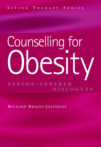 Counselling for Obesity Person-Centred Dialogues book cover