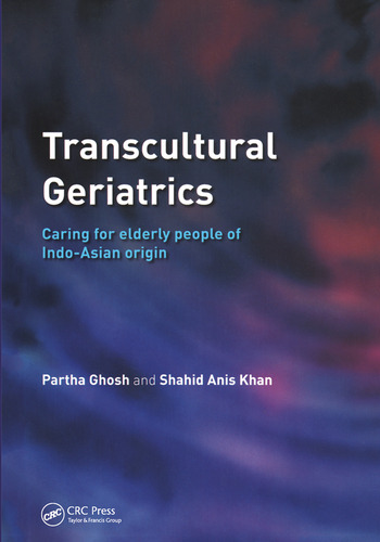 Transcultural Geriatrics Caring for the Elderly of Indo-Asian Origin book cover