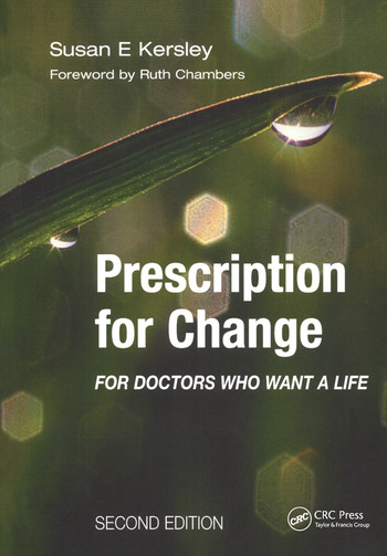 Prescription for Change for Doctors Who Want a Life book cover