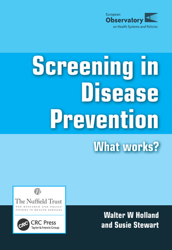 Screening in Disease Prevention What Works? book cover