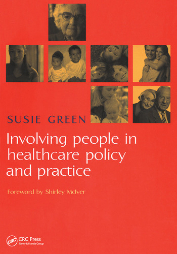 Involving People in Healthcare Policy and Practice book cover
