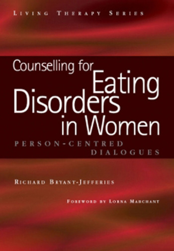 Counselling for Eating Disorders in Women A Person-Centered Dialogue book cover