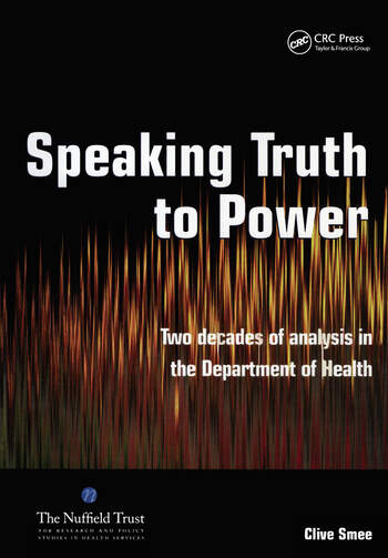 Speaking Truth to Power Two Decades of Analysis in the Department of Health book cover