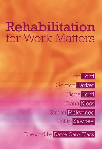 Rehabilitation for Work Matters book cover
