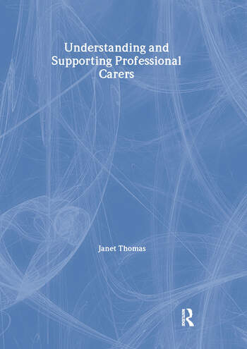 Understanding and Supporting Professional Carers book cover