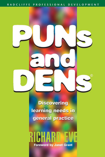 PUNs and DENs Discovering Learning Needs in General Practice book cover