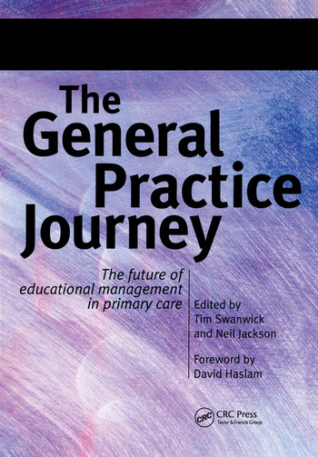The General Practice Journey The Future of Educational Management in Primary Care book cover