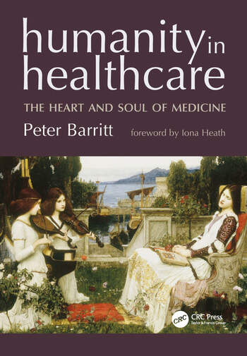 Humanity in Healthcare The Heart and Soul of Medicine book cover