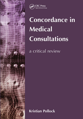 Concordance in Medical Consultations A Critical Review book cover