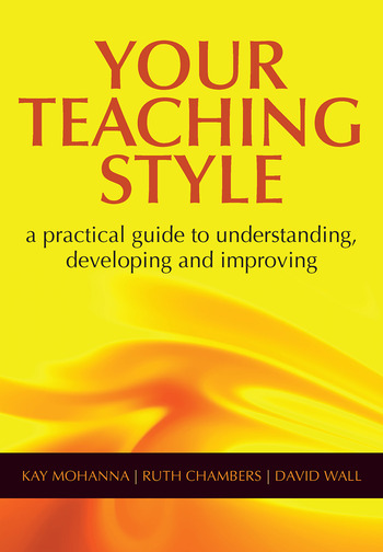 Your Teaching Style A Practical Guide to Understanding, Developing and Improving book cover