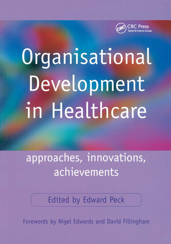 Organisational Development in Healthcare Approaches, Innovations, Achievements book cover