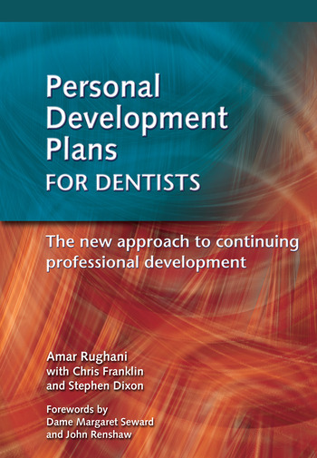 Personal Development Plans for Dentists The New Approach to Continuing Professional Development book cover